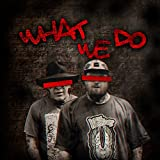 What we Do [Explicit]
